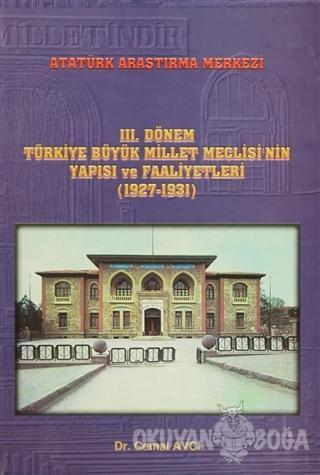 3. Dönem Türkiye Büyük Millet Meclisi'nin Yapısı ve Faaliyetleri (1927