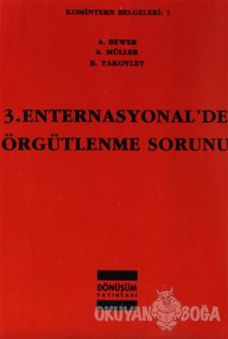 3. Enternasyonal'de Örgütlenme Sorunu
