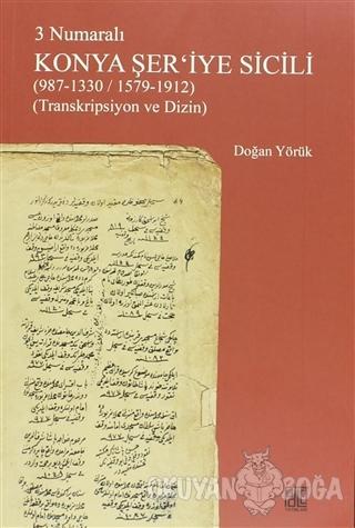 3 Numaralı Konya Şer'iye Sicili - Doğan Yörük - Palet Yayınları