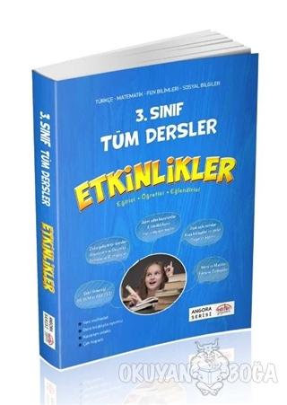 3. Sınıf Tüm Dersler Etkinlikler - Kolektif - Editör Yayınevi