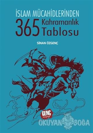 365 Kahramanlık Tablosu (Ciltli) - Sinan Özgenç - Erkam Yayınları