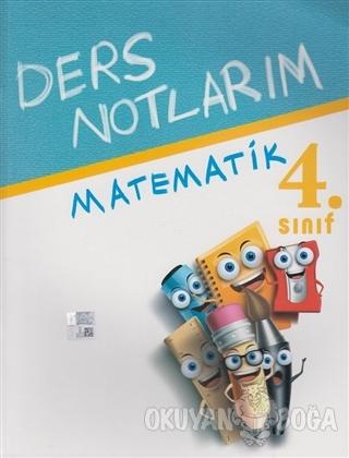 4. Sınıf Matematik Ders Notlarım - Kolektif - Batı Akademi Yayıncılık