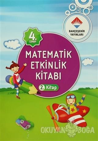 4. Sınıf Matematik Etkinlik Kitabı 1-2 Kolektif