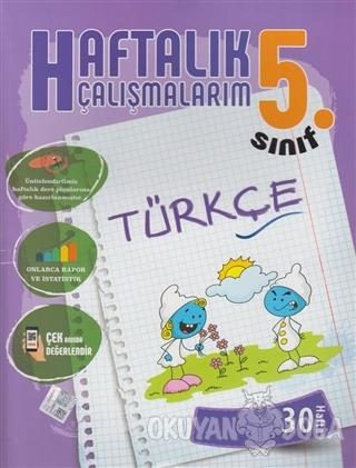 5. Sınıf Türkçe Haftalık Çalışmalarım 30 Hafta - Kolektif - Batı Akade