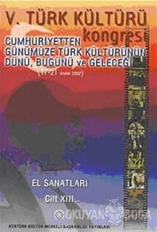 5. Türk Kültürü Kongresi Cilt : 13