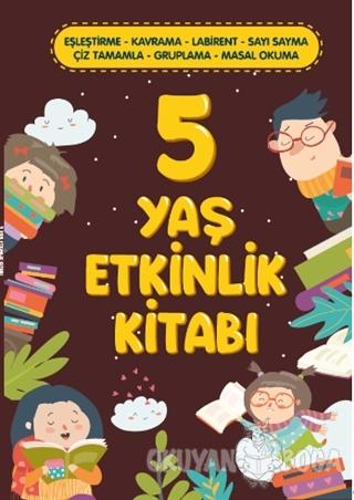5 Yaş Etkinlik Kitabı - Kolektif - Teras Kitap