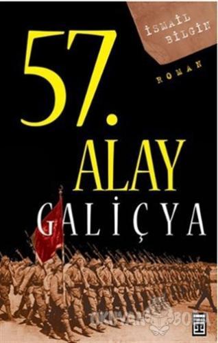 57. Alay Galiçya - İsmail Bilgin - Timaş Yayınları