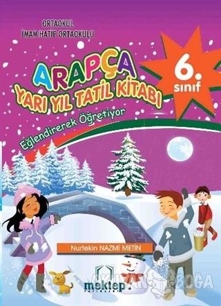 6. Sınıf Arapça Yarı Yıl Tatil Kitabı