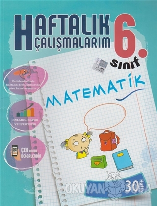 6. Sınıf Matematik Haftalık Çalışmalarım 30 Hafta - Kolektif - Batı Ak