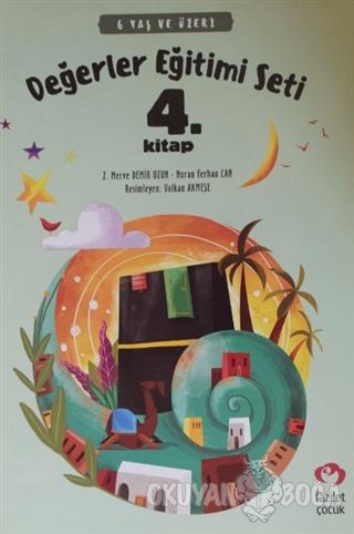 6 Yaş ve Üzeri Değerler Eğitimi Seti 4. Kitap - Nuran Ferhan Can - Faz