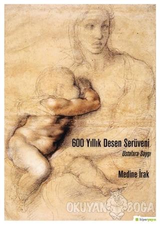 600 Yıllık Desen Serüveni