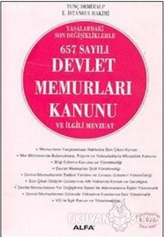 657 Sayılı Devlet Memurları Kanunu ve İlgili Mevzuat - Ayhan Yalçın -