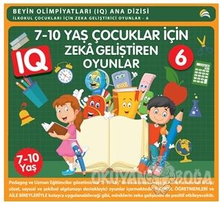7-10 Yaş Çocuklar İçin IQ Zeka Geliştiren Oyunlar 6 - Kolektif - Ekino