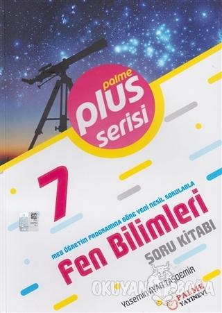 7.Sınıf Fen Bilimleri Plus Soru Kitabı - Yasemin Ayan Taşdemir - Palme