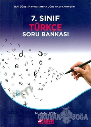 7. Sınıf Türkçe Soru Bankası - Mustafa Uzun - Esen Yayınları