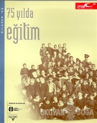 75 Yılda Eğitim - Kolektif - Tarih Vakfı Yurt Yayınları