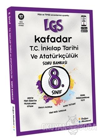 8. Sınıf LGS Kafadar T.C. İnkılap Tarihi ve Atatürkçülük Soru Bankası
