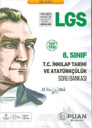 8. Sınıf LGS T.C İnkılap Tarihi Soru Bankası - Kolektif - Puan Akademi
