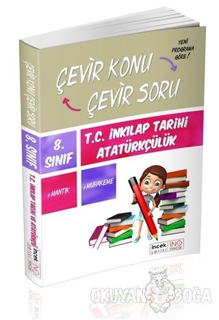 8. Sınıf T.C. İnkılap Tarihi ve Atatürkçülük Çevir Konu Çevir Soru - K