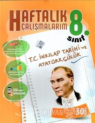 8. Sınıf T.C. İnkılap Tarihi ve Atatürkçülük Haftalık Çalışmalarım - K