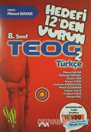8. Sınıf TEOG 2 Türkçe - Mesut Bayar - Kitap Madeni Yayınları
