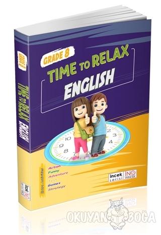 8. Sınıf Time to Relax English - Kolektif - İnovasyon Yayınları