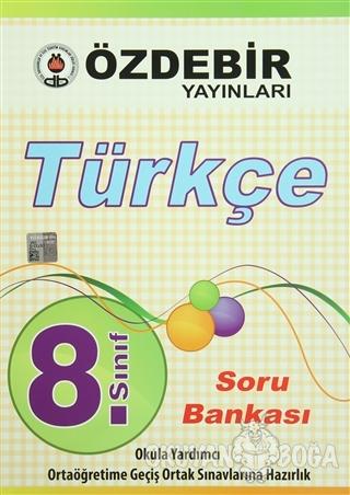 8. Sınıf Türkçe Konu Özetli Soru Bankası - Kolektif - Öz-De-Bir Yayınl
