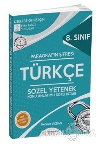 8. Sınıf Türkçe Sözel Yetenek Konu Anlatımlı Soru Kitabı - Mehmet Vicd