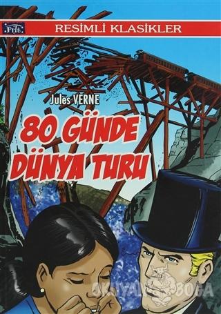 80 Günde Dünya Turu - Jules Verne - Parıltı Yayınları