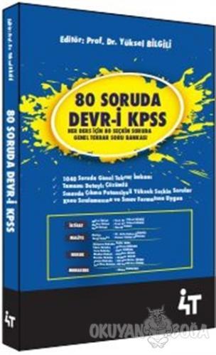 80 Soruda Devr-i KPSS - Yüksel Bilgili - 4T Yayınları