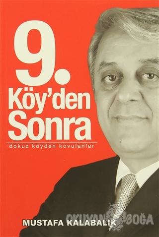 9. Köy'den Sonra - Mustafa Kalabalık - Vadi Yayınları