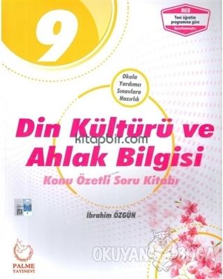 9. Sınıf Din Kültürü ve Ahlak Bilgisi Konu Özetli Soru Kitabı - İbrahi