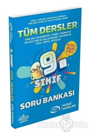 9. Sınıf Tüm Dersler Soru Bankası - Kolektif - Murat Yayınları