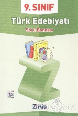 9. Sınıf Türk Edebiyatı Soru Bankası - Kolektif - Zirve Yayınları