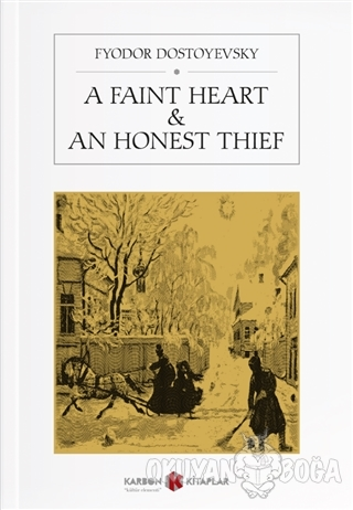 A Faint Heart - An Honest Thief