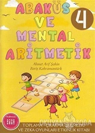Abaküs ve Mental Aritmetik 4 Toplama - Çıkarma İşlemleri ve Zeka Zeka