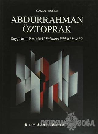 Abdurrahman Öztoprak (Ciltli) - Özkan Eroğlu - Bilim Sanat Galerisi
