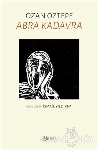 Abra Kadavra - Ozan Öztepe - Noktürn Yayınları