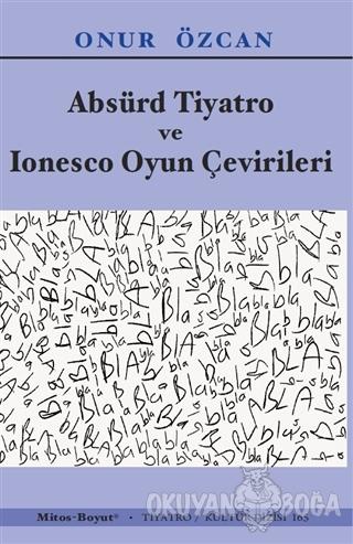 Absürd Tiyatro ve Ionesco Oyun Çevirileri