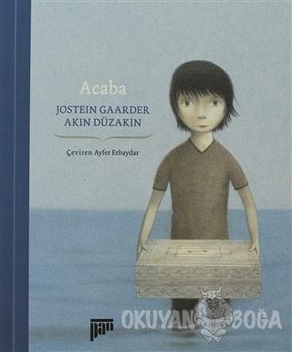 Acaba - Jostein Gaarder - Pan Yayıncılık