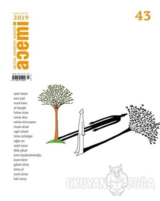 Acemi Aktüel Edebiyat Dergisi Sayı: 43 Mart - Nisan 2019
