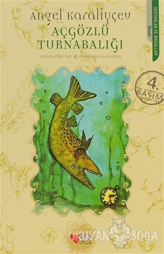 Açgözlü Turnabalığı - Angel Karaliyçev - Can Çocuk Yayınları