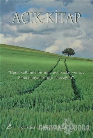 Açık Kitap - Michael Laitman - Alter Yayıncılık
