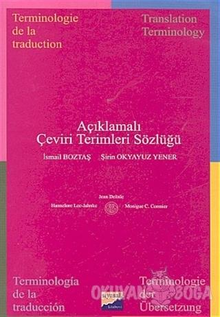 Açıklamalı Çeviri Terimleri Sözlüğü - İsmail Boztaş - Siyasal Kitabevi