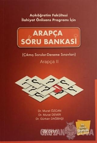 Açıköğretim Fakültesi İlahiyat Önlisans Programı İçin Arapça Soru Bankası Arapça 2