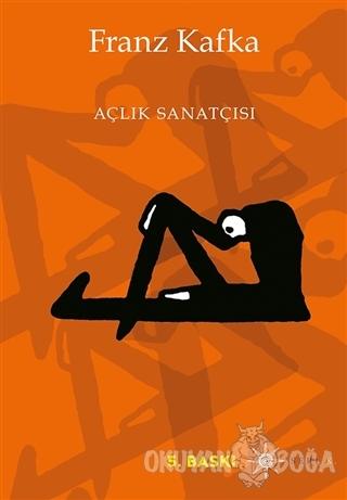 Açlık Sanatçısı - Franz Kafka - Altıkırkbeş Yayınları