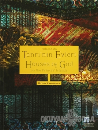 Adalar'da Tanrı'nın Evleri - Hasan Kuruyazıcı - Adalı Yayınları