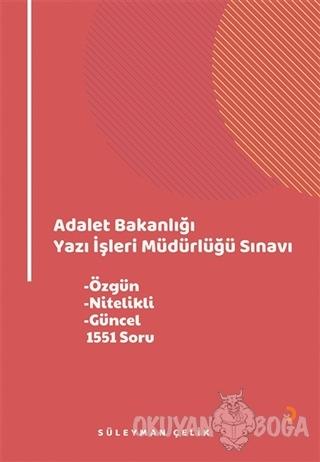 Adalet Bakanlığı Yazı İşleri Müdürlüğü Sınavı - Süleyman Çelik - Ciniu