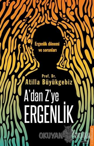 A'dan Z'ye Ergenlik