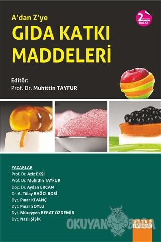 A'dan Z'ye Gıda Katkı Maddeleri - Kolektif - Detay Yayıncılık - Akadem